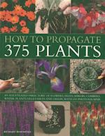 How To Propagate 375 Plants af Richard Rosenfeld