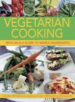 Vegetarian Cooking with an A-Z Guide to World Ingredients
