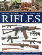 Illustrated Encyclopedia of Rifles af Will Fowler