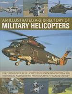 An Illustrated A-Z Directory of Military Helicopters af Francis Crosby