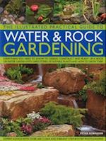 Illustrated Practical Guide to Water & Rock Gardening