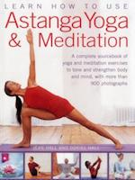 Learn How to Use Astanga Yoga & Meditation
