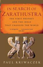 In Search Of Zarathustra