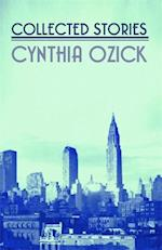 Collected Stories af Cynthia Ozick