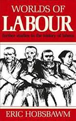 Worlds of Labour af Eric Hobsbawm