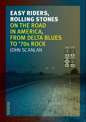 Easy Riders, Rolling Stones af John Scanlan