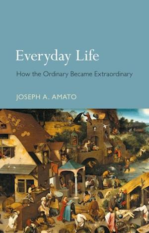 Everyday Life af Joseph A. Amato