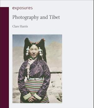 Photography and Tibet af Clare Harris