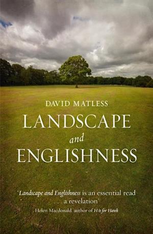 Landscape and Englishness af David Matless