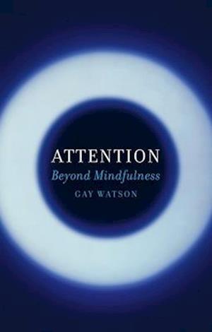 Bog, hardback Attention af Gay Watson