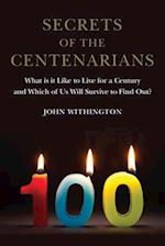Secrets of the Centenarians