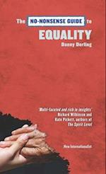 The No-Nonsense Guide to Equality (No Nonsense Guides)