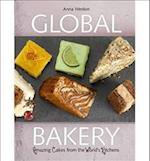 The Global Bakery: Amazing Cakes from the World's Kitchens