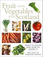 Fruit and Vegetables for Scotland af Kenneth Cox, Caroline Beaton