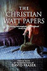 The Christian Watt Papers af David Fraser, Christian Watt