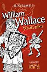 William Wallace and All That af Alan Burnett