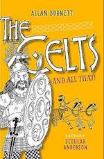 The Celts And All That af Alan Burnett