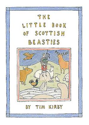 The Little Book of Scottish Beasties