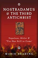 Nostradamus and the Third Antichrist