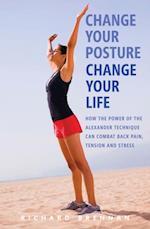 Change Your Posture, Change Your Life af Richard Brennan