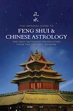 Imperial Guide to Feng-Shui & Chinese Astrology