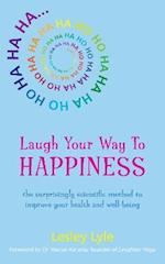 Laugh Your Way to Happiness af Lesley Lyle