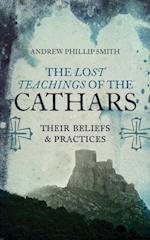 Lost Teachings of the Cathars af Andrew Philip Smith