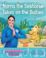 A Cosmic Kids Yoga Adventure: Norris the Baby Seahorse takes on the Bull af Jaime Amor