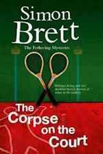 The Corpse on the Court (A Fethering Mystery, nr. 14)