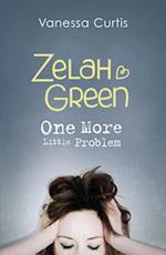 Zelah Green: One More Little Problem (Zelah Green)