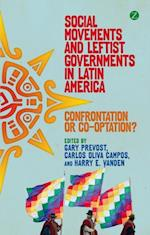 Social Movements and Leftist Governments in Latin America