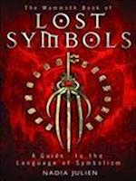 The Mammoth Book of Lost Symbols (Mammoth Books)