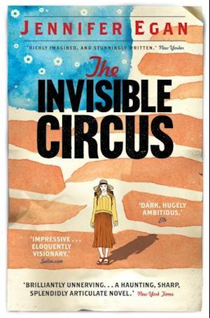 Invisible Circus af Jennifer Egan