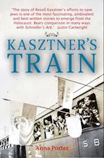 Kasztner's Train af Anna Porter