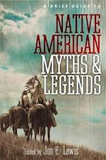 A Brief Guide to Native American Myths and Legends af Lewis Spence