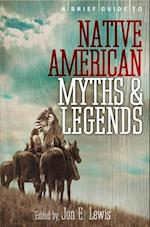 Brief Guide to Native American Myths and Legends af Lewis Spence