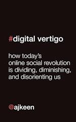 Digital Vertigo af Andrew Keen