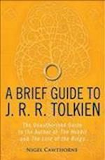 A Brief Guide to J. R. R. Tolkien (Brief Histories)