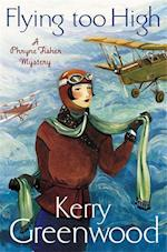 Flying Too High: Miss Phryne Fisher Investigates af Kerry Greenwood