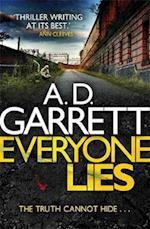 Everyone Lies af A. D. Garrett