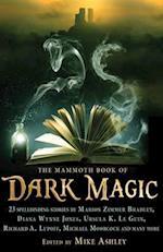 The Mammoth Book of Dark Magic (Mammoth Books)