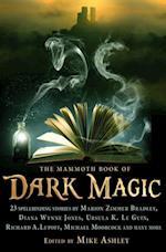 Mammoth Book of Dark Magic (Mammoth Books)
