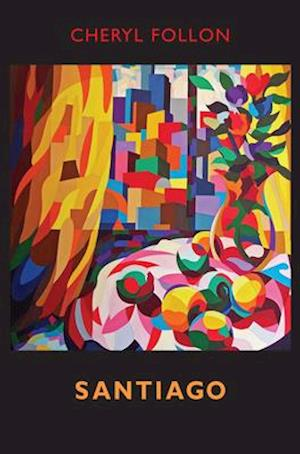 Bog, paperback Santiago af Cheryl Follon
