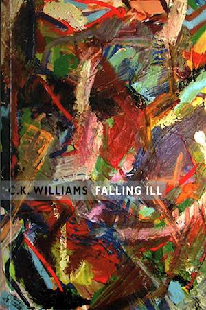 Bog, paperback Falling Ill af C. K. Williams