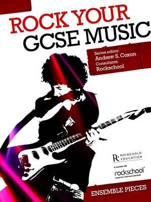 Rock Your GCSE Music Ensemble Pieces