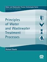 Principles of Water and Wastewater Treatment Processes (Water and Wastewater Process Technologies Series)