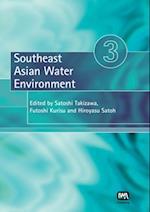 Southeast Asian Water Environment 3 (Southeast Asian Water Environment Series)