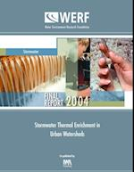 Stormwater Thermal Enrichment in Urban Watersheds (WERF Research Report Series)