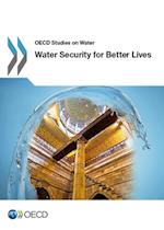 Water Security for Better Lives af Organisation for Economic Co-Operation and Development