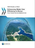 Enhancing Water Use Efficiency in Korea: Policy Issues and Recommendations